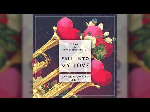 Syzz & Rave Republic - Fall Into My Love (Daniël Thomasso Remix)