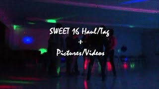 Sweet 16 Haul/Tag + Pictures & Footage Thumbnail