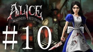 Alice Madness Returns (PC)   Let's Play   Part 10 (No Commentary)
