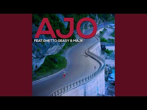 Ajo (feat. Ghetto Geasy & Majk)