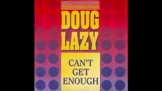 Doug Lazy - Doug Lazy Gettin