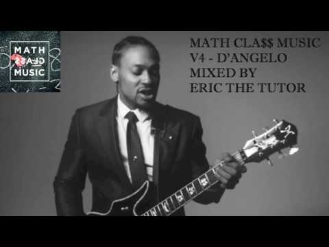 Best of D'angelo Playlist (Greatest Hits Neo Soul 2016 Mix by Eric The Tutor) MathCla$$ Music V4