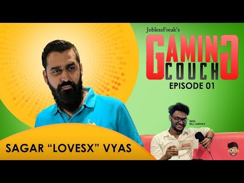 GAMING COUCH |EPISODE 01 | Ft. Sagar