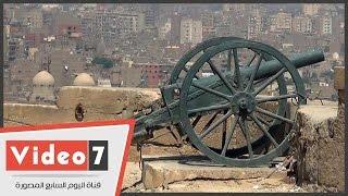 «مدفع الإفطار أضررررب».. قصة «المدفع الأثرى» بالقلعة