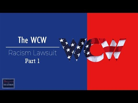Behind The Titantron | The WCW Racism Lawsuit Pt  1 | Episode 16