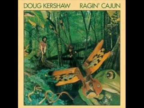 Doug Kershaw - I'd Live Anywhere