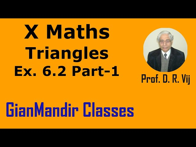 X Maths | Triangles | Ex. 6.2 Part-1 by Preeti Ma'am