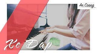 XE ĐẠP - THUỲ CHI ft. M4U || PIANO COVER  || AN COONG PIANO
