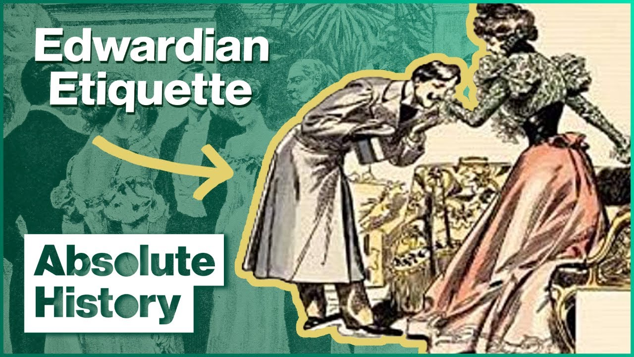 Download How To Follow Edwardian Etiquette | Time Crashers | Absolute History