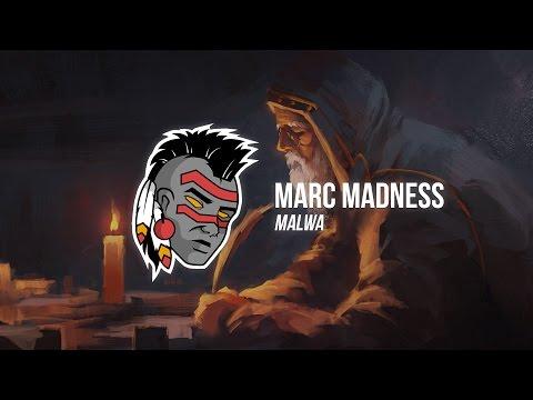 Marc Madness - Malwa