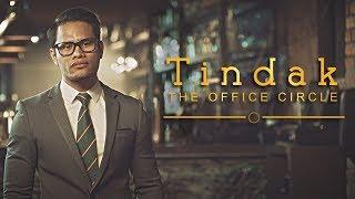 Short Film | Tindak : The Office Circle (Kingsman Parody)