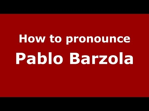 How to pronounce Pablo Barzola (Spanish/Argentina) - PronounceNames.com