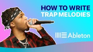 How To Write Dark Trap Melodies