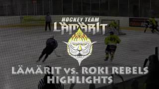 19.11.2016 Lämärit vs. RoKi Rebels HIGHLIGHTS