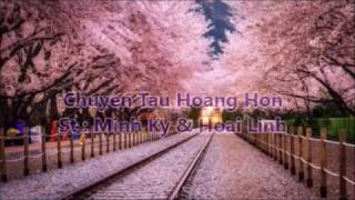 Chuyến Tàu Hoàng Hôn  _ St : Minh Kỳ & Hoài Linh ( Guitar )