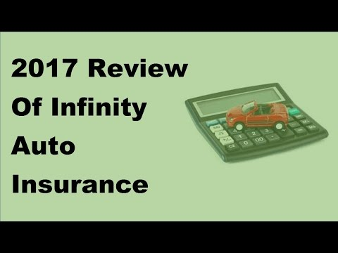 2017 Review Of Infinity Auto Insurance Products And Services For US Motorists