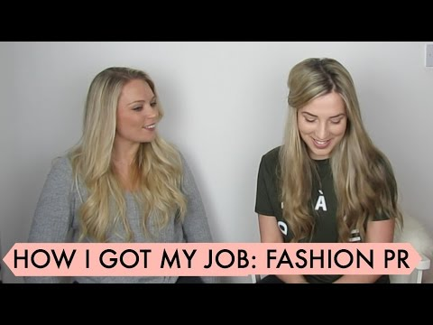 How I Got My Job - Fashion PR | Sarah-RoseGoes...