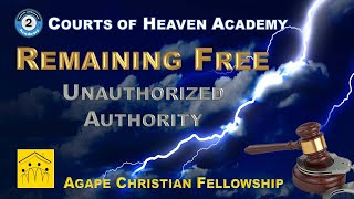 2B: Unauthorized Authority and the Courts of Heaven