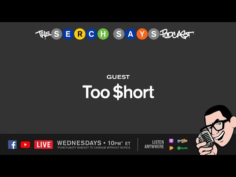 Serch Says - Too Short