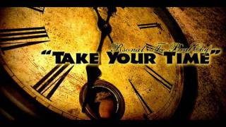 """Take Your Time""  (Rsonal Instrumental)"