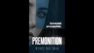 """Wendy Whitman: Murder Expert and Author of Suspense Thriller """"Premonition"""""""