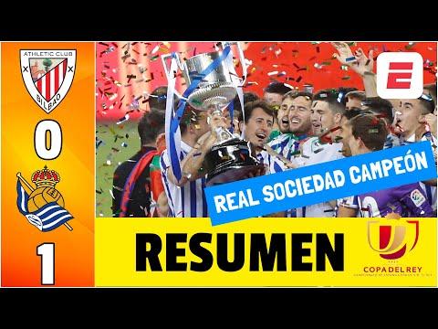 Athletic Bilbao 0-1 Real Sociedad. Gol de Oyarzabal y CAMPEONES por tercera vez de la Copa del Rey