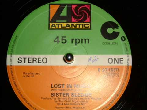 SISTER SLEDGE  LOST IN MUSIC 12 INCH VERSION