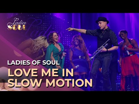 Ladies Of Soul  Love Me In Slow Motion  At The Ziggo Dome 2015