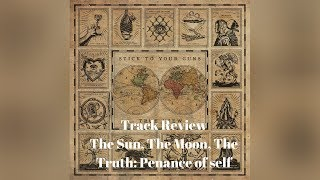 """Stick to Your Guns Track Review """"The Sun, The Moon, The Truth: Penance of self"""""""