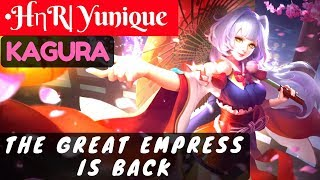 The Great Empress Is Back [Yunique Kagura] •HηR| Yunique Kagura Gameplay #17 Mobile Legends