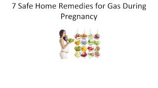 Safe Home Reme Gas During Pregnancy