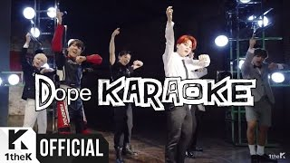 BTS (방탄소년단) - DOPE 쩔어 (Instrumental / off vocal / karaoke)
