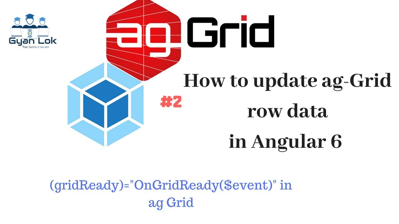 ag-Grid tutorial | How to update ag-Grid row data in Angular 6 | gridReady  Event and Callback