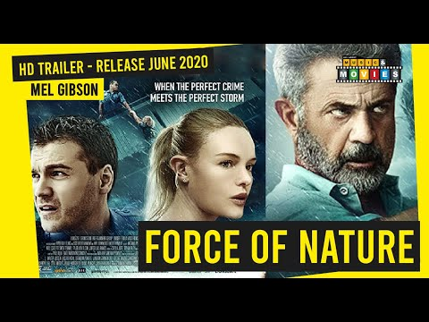 FORCE OF NATURE  – official trailer 2020 mel gibson kate bosworth