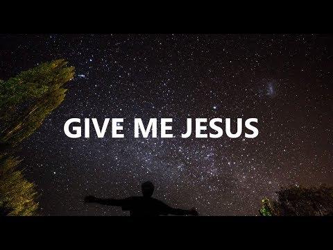 Give Me Jesus (Jeremy Camp | Fernando Ortega) - Worship Piano Solo Instrumental with Lyrics