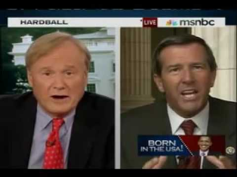 Hardballs Chris Matthews  Vs. Birther Congressman