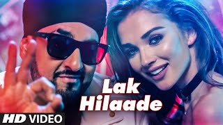 Lak Hilaade (Video Song) – Manj,Amy,Raftaar