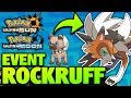 How To Get EVENT Rockruff For Dusk Lycanroc - Special Rockruff Mystery Gift Event!
