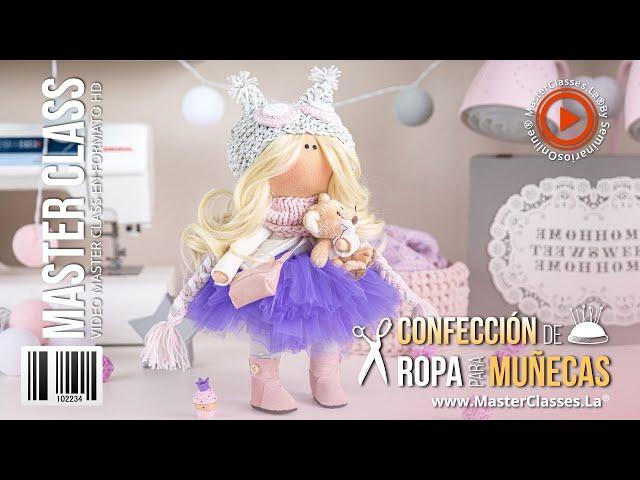 Confección de ropa para muñecas - Adapta los distintos moldes al tamaño que elijas.