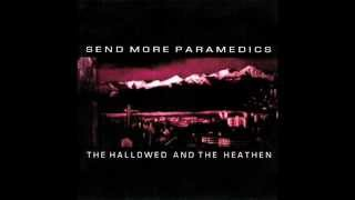 Watch Send More Paramedics Desert Of Skulls video