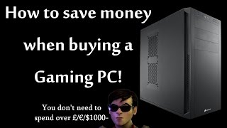 Rymante's Budget Oriented Gaming Pc Buyer's Guide!