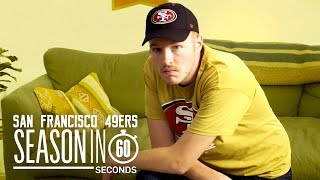 San Francisco 49ers Fans | Season in 60 Seconds