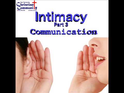 Intimacy Part 3: Communication with Tim Warden (February 22, 2015)