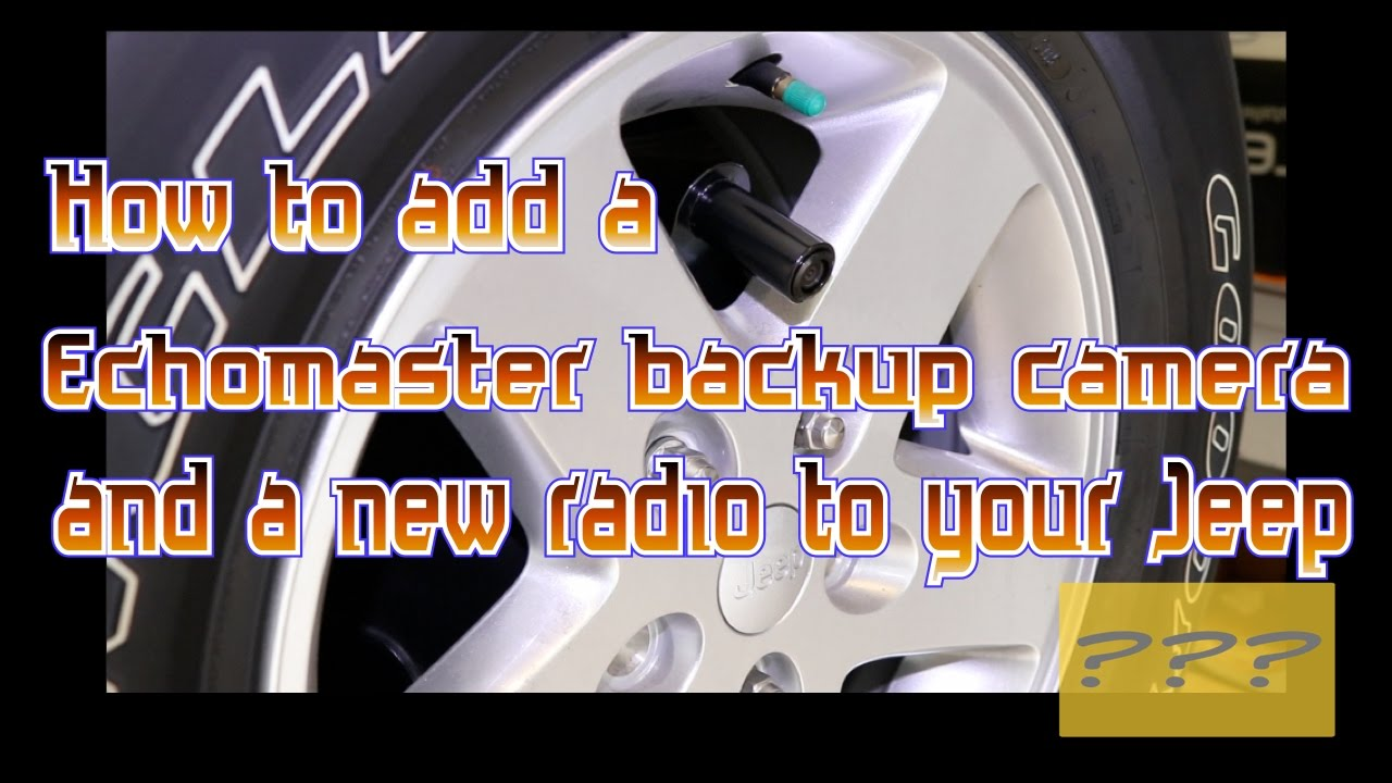 maxresdefault how to add a backup camera and a new radio to your jeep wrangler  at mifinder.co
