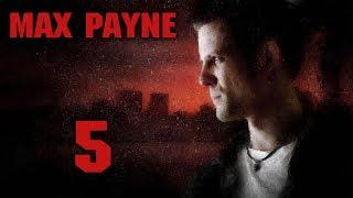 Max Payne - Прохождение игры на русском [#5]   PC