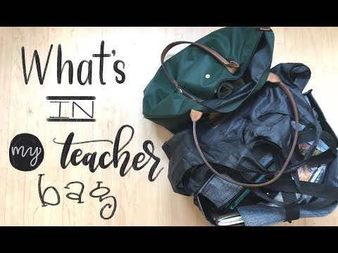 What's in My Teacher Bag