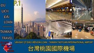 Review SB QT Đài Loan cho những ai chuẩn bị đến Đài Loan P.1 #57 | Du lịch Đài Loan - Taiwan travel