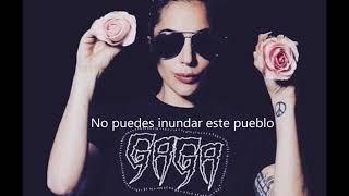 No Floods - Lady Gaga
