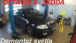 Škoda Octavia II - Demontáž světla, Výměna Žárovky :)BEZ KOMPRESE(: