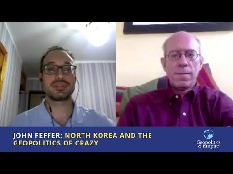 John Feffer: North Korea and the Geopolitics of Crazy